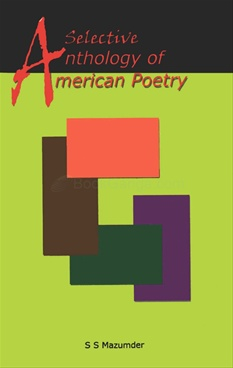 A Selective Anthology Of American Poetry