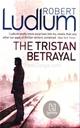 Tristan Betrayal The