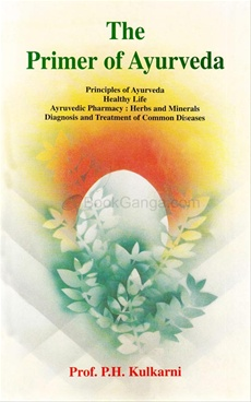 The primer of Ayurveda