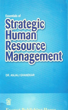 Essentials Of Strategic Human Resource Management