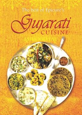 The Best of Epicure's Gujarati Cuisine