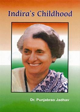 Indira's Childhood