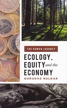 Ecology, Equity and the Economy
