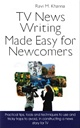 TV News Writing Made Easy For Newcomers