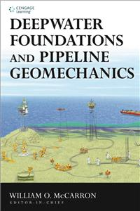 Deepwater Foundations and Pipeline Geomechanics (HB)