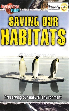 Saving Our Habitats