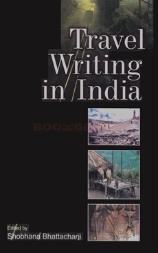 Travel Writing In India