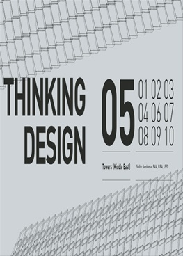 Thinking Design 05 (Towers - Middle East )