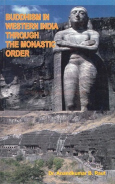 Buddhism In Western India Through The Monastic Order
