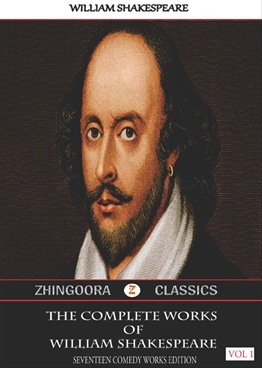 The Complete Works Of William Shakespear (Vol.1)