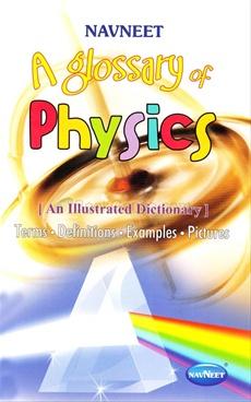 A Glossary Of Physics