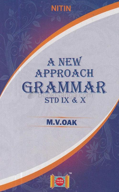 A New Approach Grammar For Std. IX & X