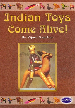 Indian Toys Come Alive !