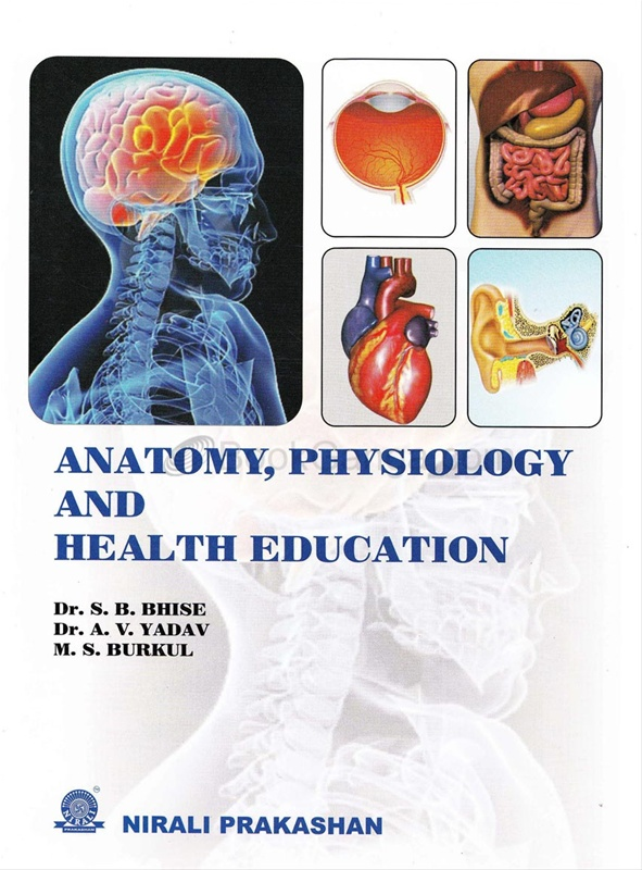 Anatomy,Physiology And Health Education