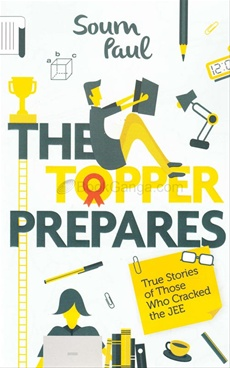 Topper Prepares : Crack The Jee The Smarter Way