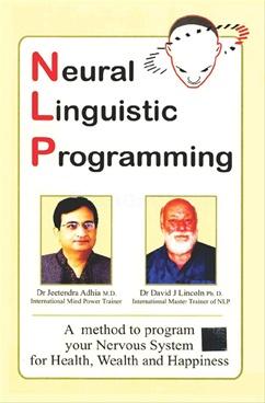 Neural Linguistic Programming