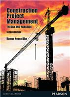 Construction Project Management, Theory And Practices,2/e