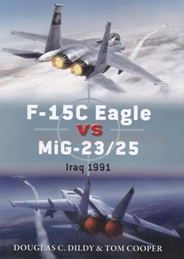 F-15C Eagle versus MiG-23/25: Iraq 1991 (Duel)