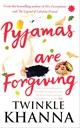 Pyjamas Are Forgiving