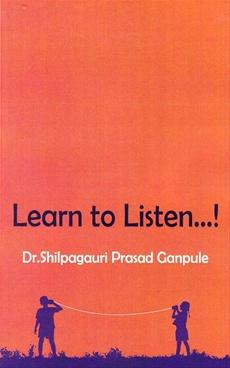 Learn To Listen...!