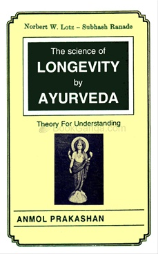 The Science Of Longevity By Ayurveda