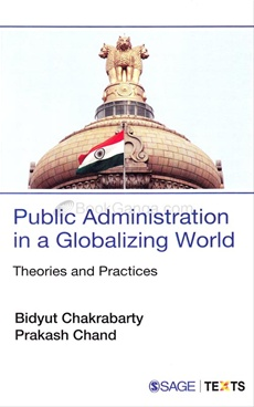 PUBLIC ADMINISTRATION IN A GLOBALIZING WORLD THEORIES AND PRACTICES