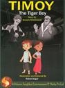 Timoy - The Tiger Boy
