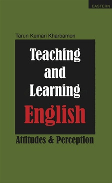 Teaching And Learning English : Attitudes & Perception