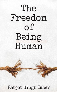 The Freedom Of Being Human