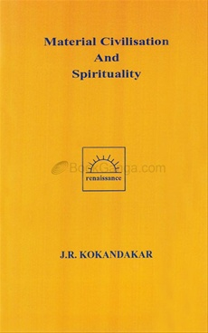Material Civilisation And Spirituality