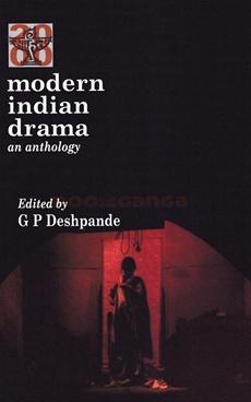Modern Indian Drama An Anthology