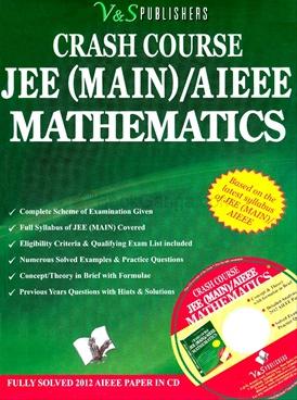 Crash Course JEE (MAIN) / AIEEE Mathematics