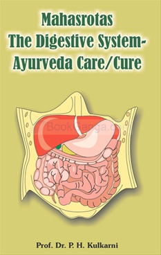 Mahasrotas The Digestive System - Ayurveda Care/Cure