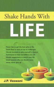 Shake Hand With Life