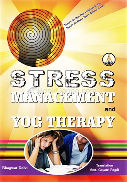 Stress Management and Yog Therapy