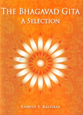 The Bhagavad Gita A Selection
