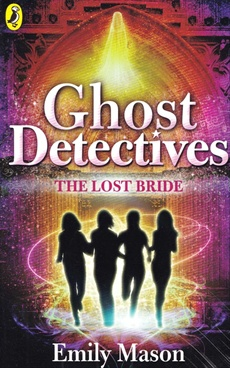 Ghost Detectives: THE LOST BRIDE