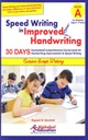 Speed Writing In Improved Handwriting - Curssive Script Writing (Age 6 - 9)