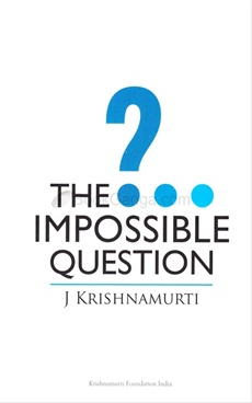 THE IMPOSSIBLE QUESTION