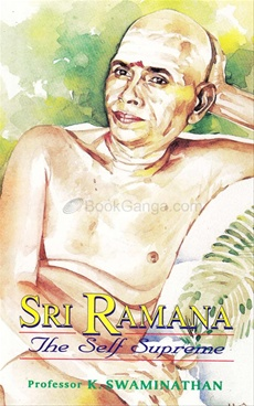 Sri Ramana The Self Supreme