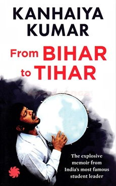 Bihar to Tihar My Political Journey