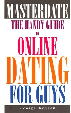 Masterdate The Handy Guide To Online Dating For Guys