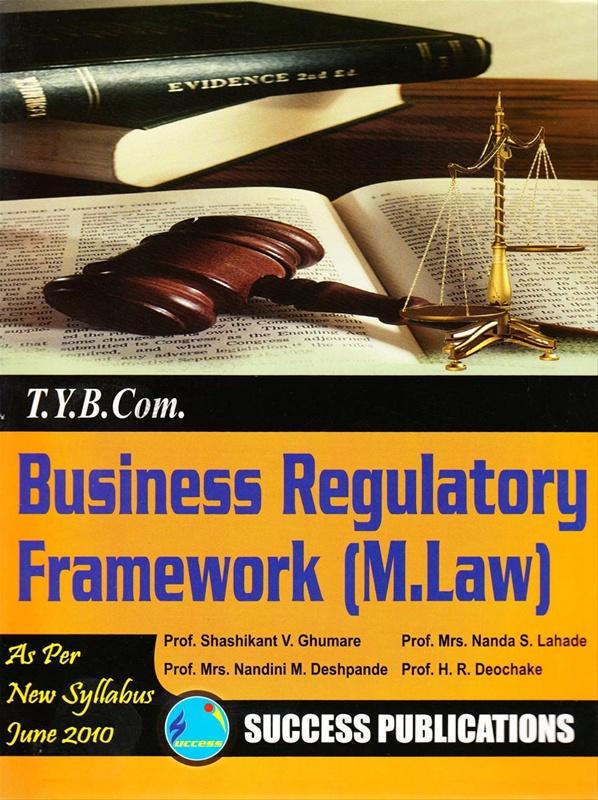 Business Regulatory Framework (M. Law)