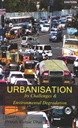 Urbanisation: Its Challenges and Environmental Degradation