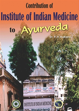 Contribution Of Institute Of Indian Medicine To Ayurveda