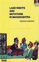 Land Rights And Mutations In Maharashtra