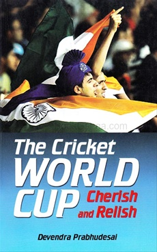 The Cricket World Cup Cherish and Relish