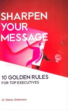 Sharpen Your Message