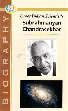 Great Indian Scientist's Subrahmanyan Chandrasekhar
