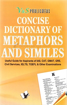 Concise Dictionary Of Metaphors And Similies (Big Size)